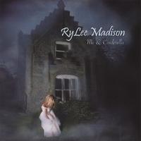 RyLee Madison: Me & Cinderella