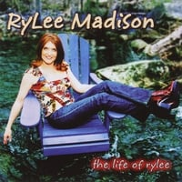 RyLee Madison: The Life Of RyLee