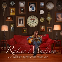 RyLee Madison | Where Does the Time Go