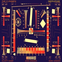 The Clinamen   Swervitude (feat. Elliott Sharp, Mark Sanders & John Edwards)