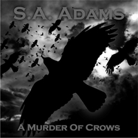 S.A. Adams | A Murder of Crows