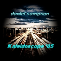 Daniel Sampson | Kaleidoscope '85