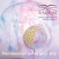 Sabine Van Baaren & Mark Joggerst | Remember Who You Are