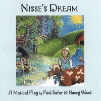 Paul Safar and Nancy Wood | Nisse's Dream