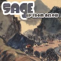 Sage | Up From Below