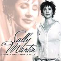 "Sally Martin | ""Another Time, Another Place"