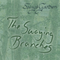 Sally's Garden | The Swaying Branches