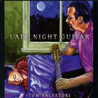 Tom Salvatori | Late Night Guitar