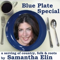 Samantha Elin | Blue Plate Special (A Serving of Country, Folk & Roots)