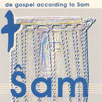 Copertina di album per de gospel according to Sam