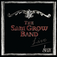 The Sam Grow Band: Live At Goose Creek
