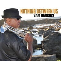 Sam Hankins | Nothing Between Us