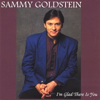 Sammy Goldstein | I'm Glad There Is You