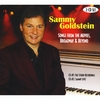 Sammy Goldstein: Songs from the Movies, Broadway & Beyond