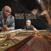 Sam Newsome & Jean-Michel Pilc | Magic Circle