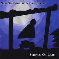Sam Sanders & Kevin Jarvis | Strings of Light