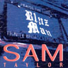 Sam Taylor: BluzMan