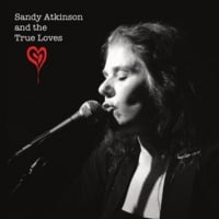Sandy Atkinson | Sandy Atkinson & The True Loves