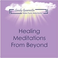 Sandy Guarnotta | Healing Meditations from Beyond