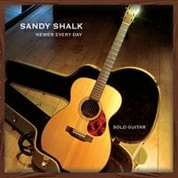 Sandy Shalk | Newer Every Day