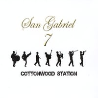 San Gabriel Seven | Cottonwood Station