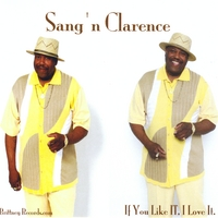 Sang'n Clarence | If You Like It'