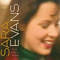 Sara Evans | Sara Evans (The Early Years)