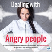 Sarah Connor | Dealing with Angry People