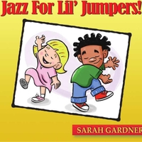 Sarah Gardner | Jazz for Lil' Jumpers!