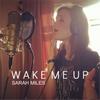 Sarah Miles: Wake Me Up
