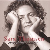 Sara Thomsen | Everything Changes