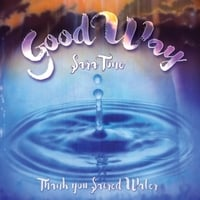 Sara Tone | Good Way