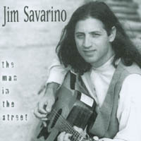 Jim Savarino | The Man in the Street