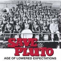 SAVE PLUTO: Age Of Lowered Expectations