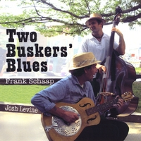 Frank Schaap and Josh Levine | Two Buskers' Blues