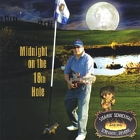 Steamin' Schneeman and the Screamin' Demons | Midnight on the 18th Hole