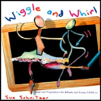 Sue Schnitzer | Wiggle and Whirl