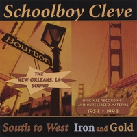 Schoolboy Cleve | South to West - Iron and Gold