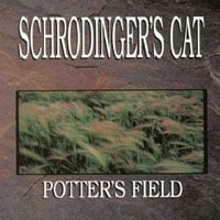 Schrodinger's Cat | Potter's Field
