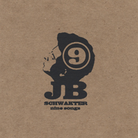 J.B. Schwakter | Nine Songs