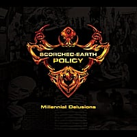 Scorched-Earth Policy | Millennial Delusions