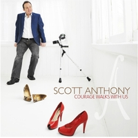 Scott Anthony | Courage Walks With Us