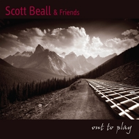Scott Beall & Friends | Out To Play