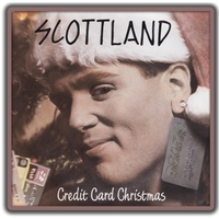 Scottland | Credit Card Christmas (It's Gonna Be)