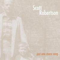 Scott Robertson | Just One More Song