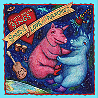 Scott T. Miller | Songs of Love and Porkchops