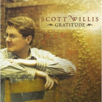 Scott Willis: Gratitude