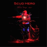 Scud Hero: Blind Songs II