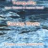 Suzanne Doucet, Chuck Plaisance: Dancing Waves (TRANQUILITY SERIES)