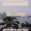 Suzanne Doucet, Chuck Plaisance: Rainstorms (Sounds Of Nature Series)
